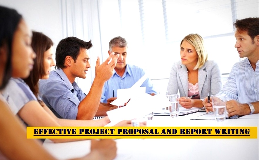 Effective Project Proposal and Report Writing